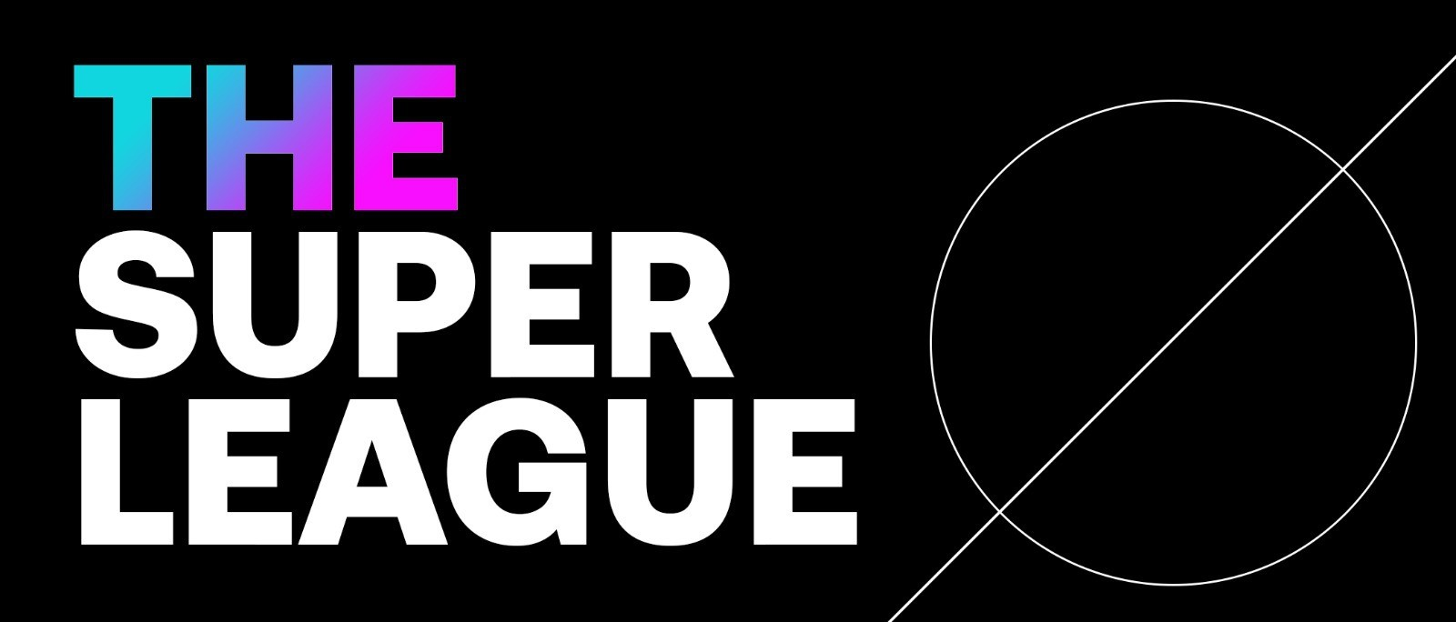 """The creation of """"The Super League"""""""